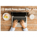 Work From Home Chat Jobs – Background Noise Is OK!