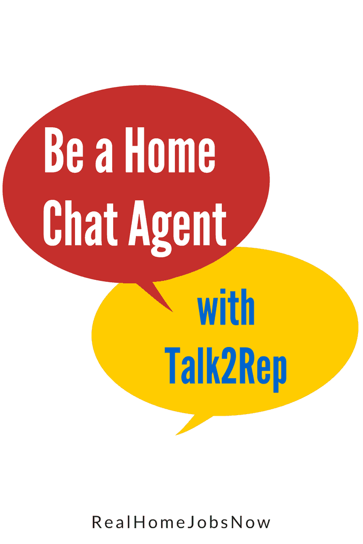 The Talk2Rep sales chat agent job features non-phone work at hourly pay. Talk2Rep is well-known as a work from home friendly company since 2005.
