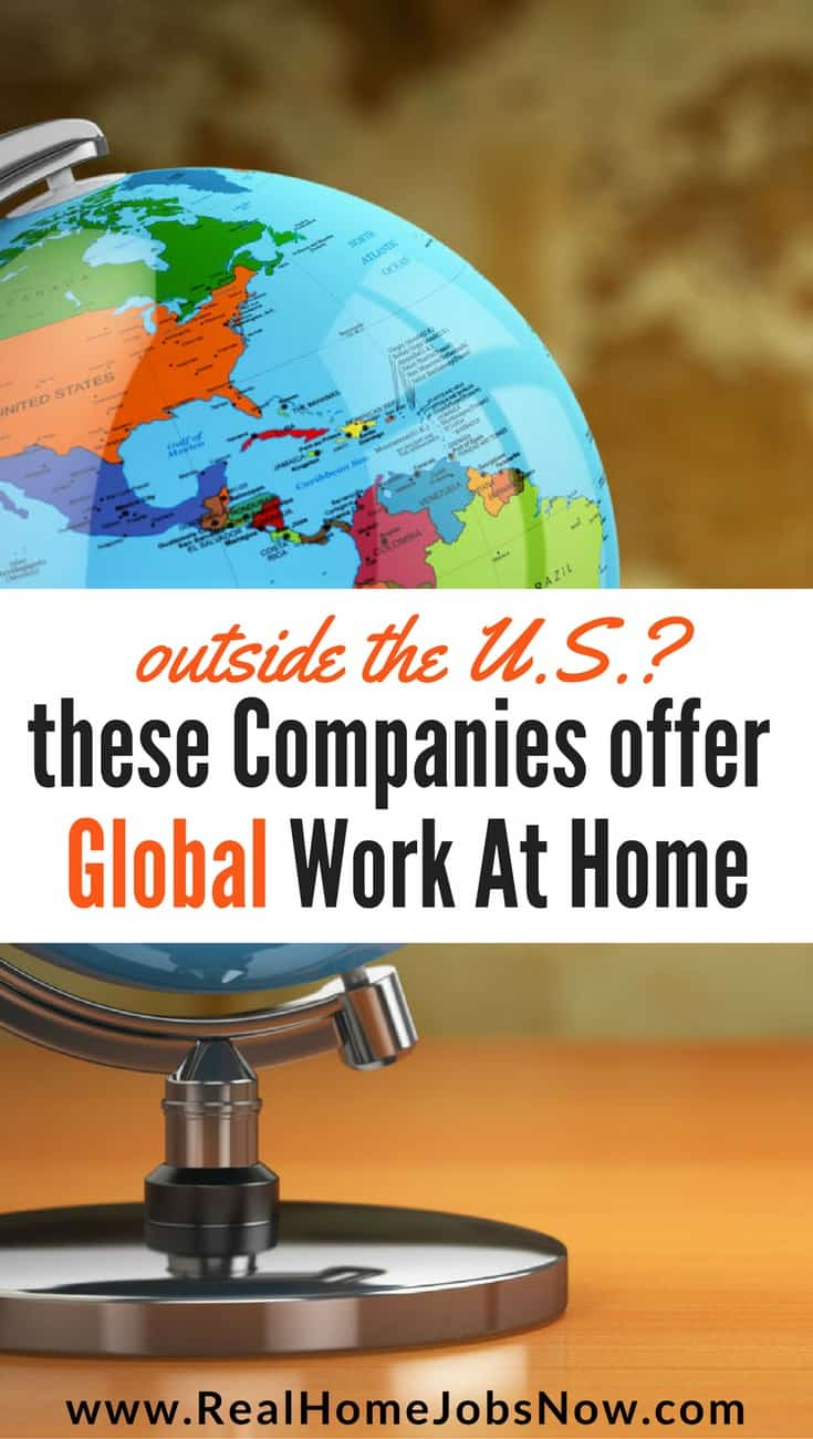 Global work from home jobs can sometimes be difficult to find, but you can find international work at home opportunities in over 60 countries with this list of companies, job sites, and other resources!