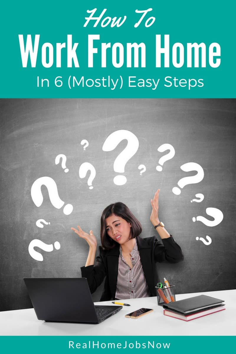 Want to work from home, but not sure where to start? This ultimate guide gives you six easy steps and great tips to help you learn how to work from home and land a home-based job!