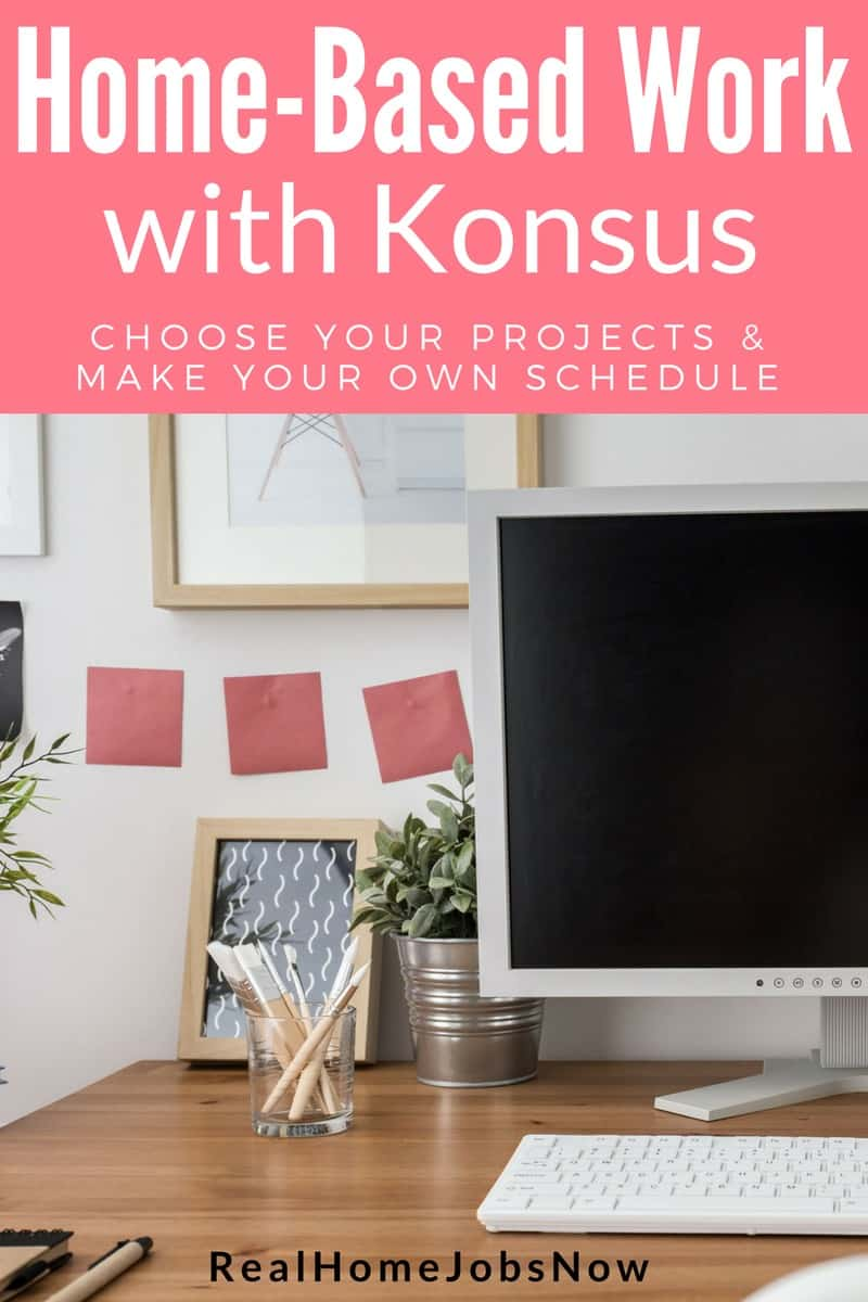 Konsus Home Based Flexible Job Opportunities Available Now