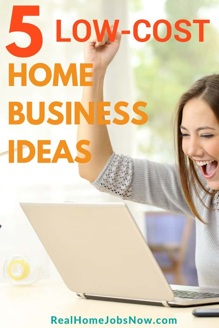Earn Money ASAP With These 5 Low Cost Home Business Ideas