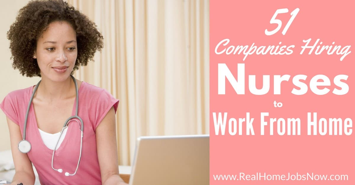 rn work from home jobs tn 51 companies that hire nurses to work from home in 2019 4268